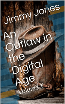 An Outlaw in the Digital Age [Print Replica] Kindle Edition